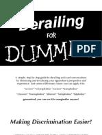 Derailing for Dummies