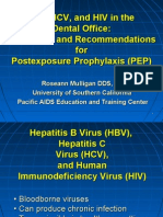 HBV, HCV, And HIV in the Dental Office Prevention and Recommendations for Post Exposure Prophylaxis (PEP)