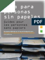 Guia Para Personas Sin Papeles  - Guides pour les personnes sans papiers (Edición 2011)