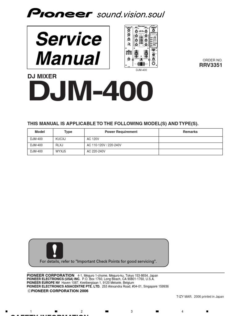 pioneer djm 400 service manual microphone electrical connector rh scribd com pioneer djm 400 service manual Pioneer CDJ 400