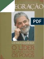 Lula o líder da união entre os povos