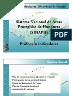 Metodología Monitoreo Efectividad de Manejo Sistema Nacional de Áreas Protegidas de Honduras (SINAPH) Protocolo indicadores