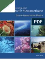 EVALUACIÓN ECORREGIONAL DEL ARRECIFE MESOAMERICANO Plan de Conservación Marina