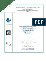 Manual para la Evaluación Rápida de la Efectividad de Manejo en Áreas Protegidas Marinas de Mesoamérica.
