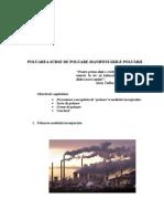 CURS 2+3.Poluarea.surse de Poluare.manifestarile Poluarii