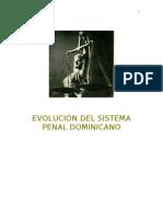 EVOLUCIÒN DEL SISTEMA PENAL DOMINICANO
