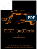 From Coding Conciousness to ESS [Re]Code