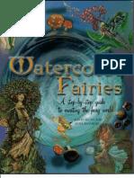 David Riche, Anna Franklin - Watercolor Fairies - Creating the Fairy World