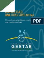 Tres Banderas, una Gran Argentina / Gestar