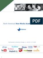 North American New Media Academic Summit 2008