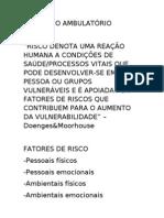 RISCOS NO AMBULATÓRIO