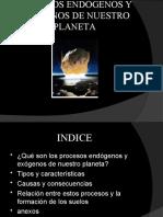 PROCESOS ENDÓGENOS Y EXÓGENOS DE NUESTRO PLANETA (1)