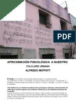 Aproximación psicológica a nuestro folkclore urbano (TANGO) Alfredo Moffatt