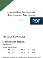 (Part IV) Coordination Compounds, Reactions and Mechanism