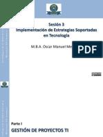 Implementación de Estrategias Soportadas en Tecnología