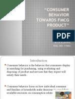 Consumer Behavior Towards Fmcg Product