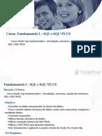 Curso de Administrador de Banco de Dados Oracle 11g - Fundamentals I - SQL e SQLPLUS Em Porto Alegre, Na T@RgetTrust