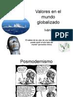 Valores en Un Mundo Globalizado