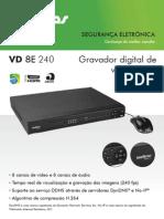 Catálogo_VD 8E 240 - Gravador digital de vídeo (DVR)_Português