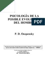 Ouspensky P D - Psicologia de La Posible Evolucion Del Hombre