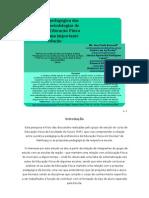 Proposta pedagógica das escolas e metodologias de ensino da Educação Física escolar