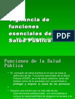 vigilanciadefuncionesesencialesdelasaludpblica-090514181557-phpapp02