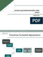 Ark It Raven - Sparandemarknaden i Sverige Efter Krisen - Swedbank Robur 090526