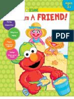 I Am A Friend!