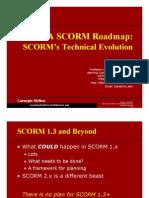 A SCORM Roadmap 20031028