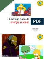 El Extrano Caso de La Energia Nuclear