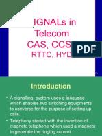 Signals in Telecom CAS&CCS