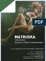 Dossier MATRUSKA (Russian Dolls) 2010