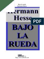 Hesse - Bajo La Rueda