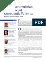 Plaque Accumulation in Adolescent Orthodontic Patients Bonded Versus Banded Teeth