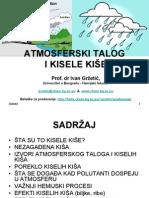 Atmosferski Talog i Kisele Kise
