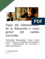 PAPEL DEL ADMINISTRADOR DE LA EDUCACION Y LA GESTION CURRICULAR