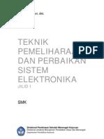 117 Teknik Pemeliharaan Perbaikan Sistem Elektronika Jilid 1