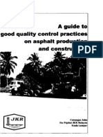 A Guide to Good Quality Control Practices OnAsphalt Production and Construction