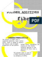 Polymer Additives; Fibre