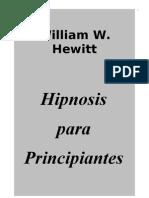 William W. Hewitt - Hipnosis Para Principiantes