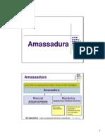 2- Amassadura