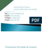 Monserrat Perez Linares. Los Componentes de Un Equipo de Computo