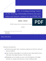Brooks Et Al., 2001, A trading strategy based  on the lead-lag relationship between the spot  index and futures contract for the FTSE 100
