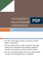 Motivação e relacionamento interpessoal