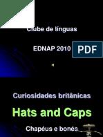 Chapéus - Curiosidades