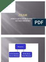 Piyush Ppt of ZRAM