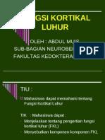03 Neuropsychiatric System Kuliah Fungsi Kortikal Luhur Abm