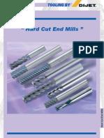 Hard Cut End Mills