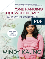 Is Everyone Hanging Out Without Me by Mindy Kaling - Excerpt