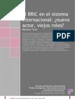 Turzi El BRIC en El Sistema Internacional Nuevo Actor Viejos Roles 2010